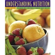 Understanding Nutrition (with CD-ROM and InfoTrac)