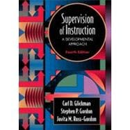 Supervision of Instruction: A Developmental Approach