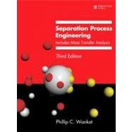 Separation Process Engineering : Includes Mass Transfer Analysis