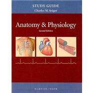 Study Guide for Anatomy and Physiology for Anatomy and Physiology with IP-10