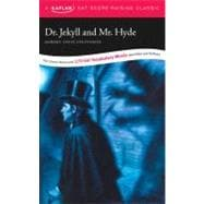 Dr. Jekyll and Mr. Hyde : A Kaplan SAT Score-Raising Classic