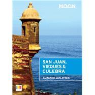 Moon San Juan, Vieques & Culebra 9781631212277R