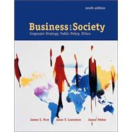 Business and Society : Corporate Strategy, Public Policy, and Ethics with PowerWeb and Enron Case