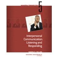 Module 5: Interpersonal Communication Listening and Responding, 2nd Edition