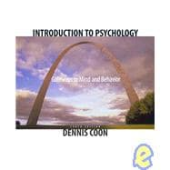 Introduction to Psychology Gateways to Mind and Behavior (Non-InfoTrac Version)