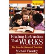 Reading Instruction That Works, Third Edition The Case for Balanced Teaching