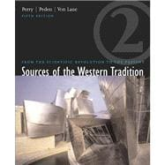 Sources of the Western Tradition From the Scientific Revolution to the Present, Volume 2