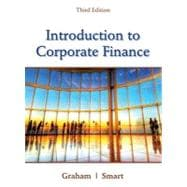 Introduction to Corporate Finance What Companies Do (with CourseMate, 1 term (6 months) Printed Access Card and Thomson ONE Business School Edition 6-month Printed Access Card)