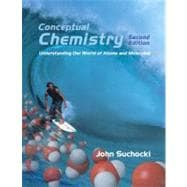 Conceptual Chemistry : Understanding Our World of Atoms and Molecules