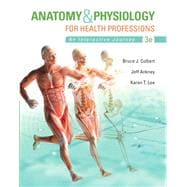 Anatomy & Physiology for Health Professions PLUS MyHealthProfessionsLab with Pearson eText -- Access Card Package