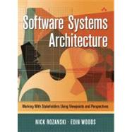 Software Systems Architecture Working With Stakeholders Using Viewpoints and Perspectives