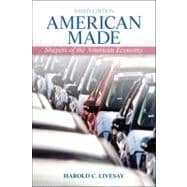 American Made: Shaping the American Economy