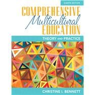 Comprehensive Multicultural Education: Theory and Practice, Eighth Edition