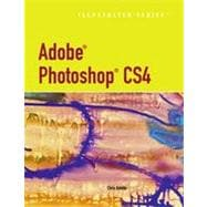 Adobe Photoshop CS4 - Illustrated