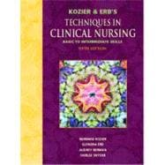 Kozier and Erb's Techniques in Clinical Nursing