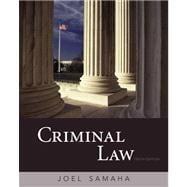 Study Guide for Samaha's Criminal Law
