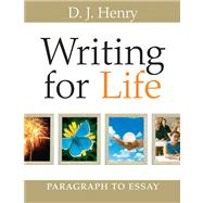 Writing for Life: Paragraph to Essay (with MyWritingLab) Value Pack (includes Thinking Through the Test: A Study Guide for the Florida College Basic Skills Tests, Writing  & Study  for Writing Skills