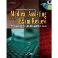 Delmar's Medical Assisting Exam Review Preparation for the CMA, RMA, and CMAS Exams