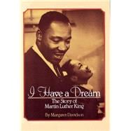 I Have a Dream: The Story of Martin Luther King The Story Of Martin Luther King 9780590442305R