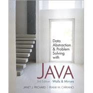 Data Abstraction and Problem Solving with Java : Walls and Mirrors