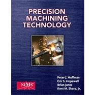 Precision Machining Technology, 1st Edition
