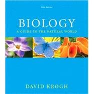 Biology: A Guide to the Natural World with MasteringBiology&reg;