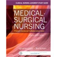 Clinical Nursing Judgment Study Guide for Medical- surgical Nursing: Patient-centered Collaborative Care