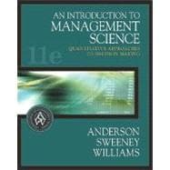 An Introduction to Management Science Quantitative Approaches to Decision Making (with CD-ROM and InfoTrac)