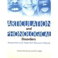 Assessment and Treatment of Articulation and Phonological Disorders in Children � Second Edition, Resource Kit (12459)