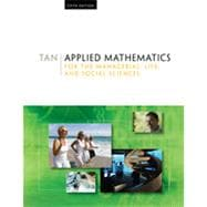 Applied Mathematics for the Managerial, Life, and Social Sciences, 5th Edition