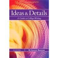 Ideas and Details: A Guide to College Writing