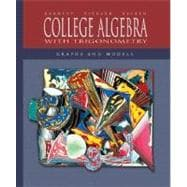 College Algebra with Trigonometry : Graphs and Models with MathZone: Mandatory Package