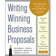 Writing Winning Business Proposals : Your Guide to Sealing the Deal, from Concept to Approval