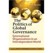 The Politics of Global Governance