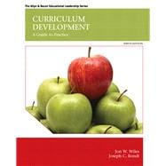 Curriculum Development: A Guide to Practice, 9/e