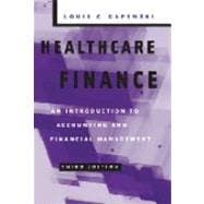 Healthcare Finance: An Introduction To Accounting And Financial Management
