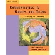 Communicating in Groups and Teams : Sharing Leadership