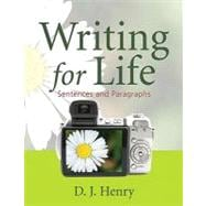 Writing for Life Bk. 1 : Sentences and Paragraphs