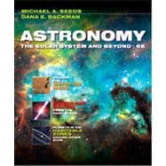 Astronomy: The Solar System and Beyond, 6th Edition