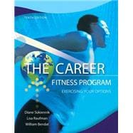The Career Fitness Program Exercising Your Options