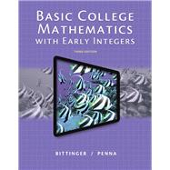 Basic College Mathematics with Early Integers, 3/E