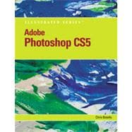 Adobe Photoshop CS5 Illustrated, 1st Edition