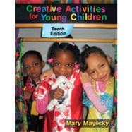 Creative Activities for Young Children, 10th Edition