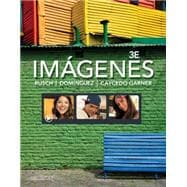 Imágenes An Introduction to Spanish Language and Cultures