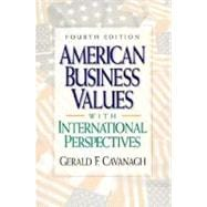 American Business Values : With International Perspectives