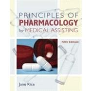 Principles of Pharmacology for Medical Assisting, 5th Edition