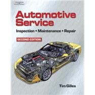 Automotive Service: Inspection, Maintenance, and Repair