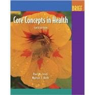Core Concepts In Health: Brief