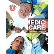 Paramedic Care Principles & Practice, Volume 3, Patient Assessment