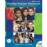 Creating Inclusive Classrooms : Effective and Reflective Practices